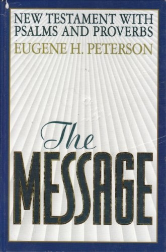 The Message New Testament and Psalms and Proverbs (Used)