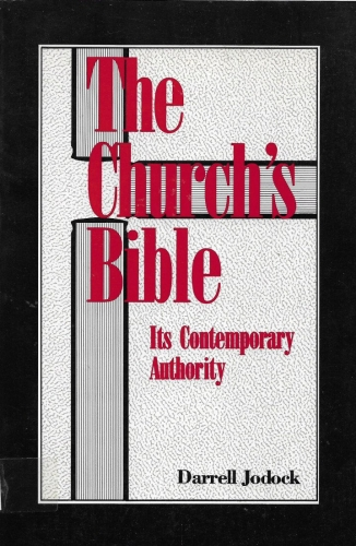 The Church's Bible. Its Contemporary Authority (Used)