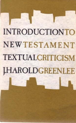 Introduction to New Testament Textual Criticism (Used)