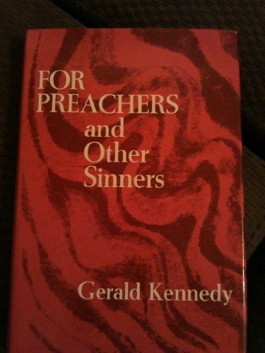 For Preachers and Other Sinners (Used)