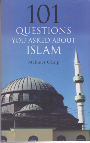 One Hundred and One Questions You Asked About Islam (Used)
