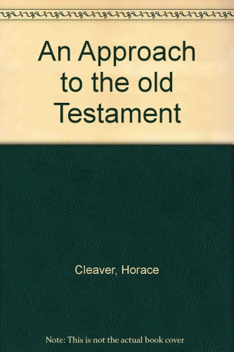 An Approach to the Old Testament (Used)