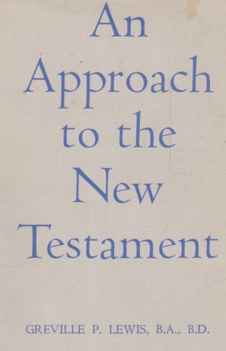An Approach to the New Testament (Used)