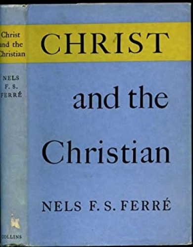 Christ and the Christian (Used)