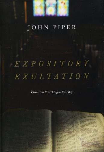 Expository Exultation (Used)