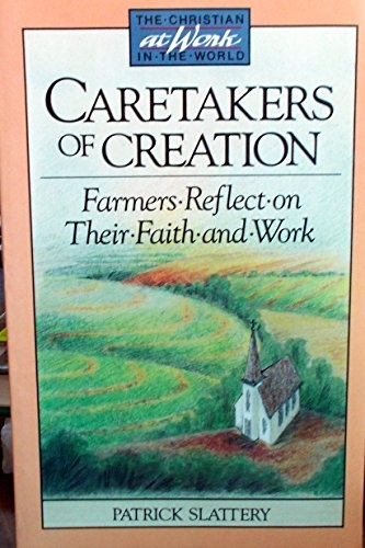 Caretakers of Creation  (Used)
