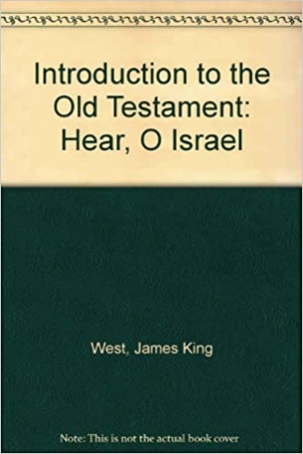 Introduction to the Old Testament Hear O Israel (Used)