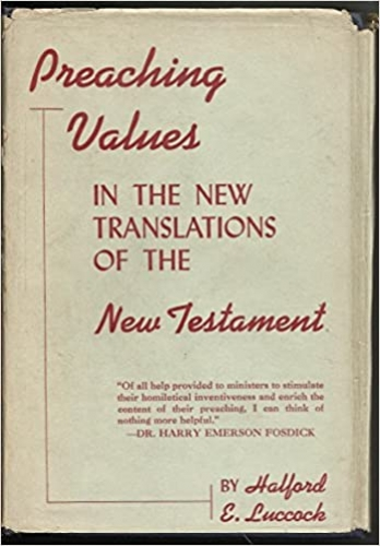 Preaching Values in New Translations of the New Testament (Used)