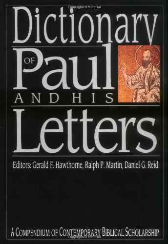 A Dictionary of Paul and His Letters (Used)