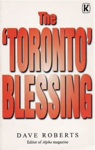 The Toronto Blessing (Used)