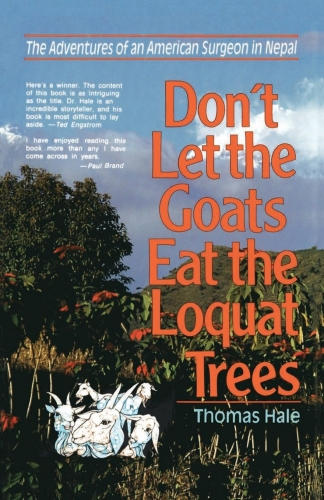 Don't Let the Goats Eat the Loquat Trees (Used)