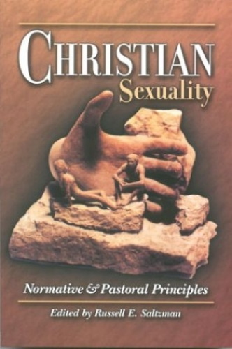 Christian Sexuality Normative and Pastoral Principles  (Used)