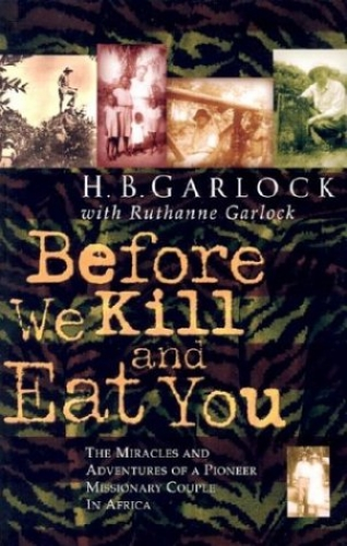 Before we Kill and Eat You (Used)