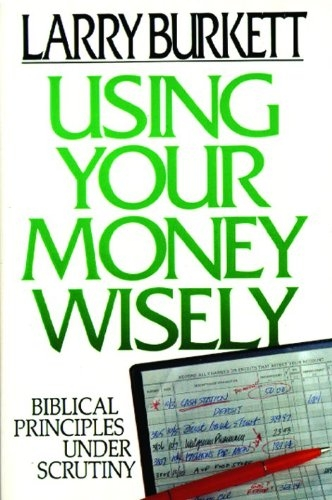 Using Your Money Wisely (Used)