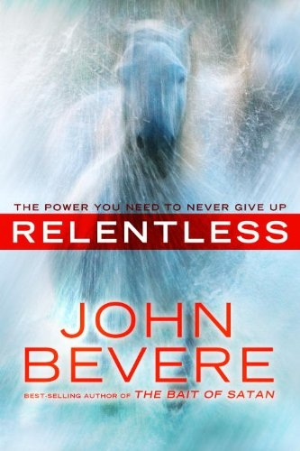 Relentless The Power You Need to Never Give Up  (Used)