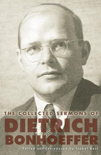 The Collected Sermons of Dietrich Bonhoeffer (Used)