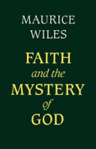 Faith and the Mystery of God (Used)