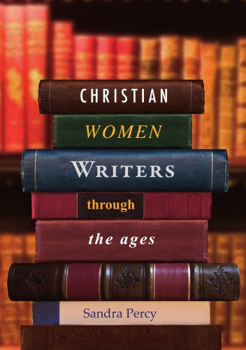 Christian Women Writers Through the Ages (Used)