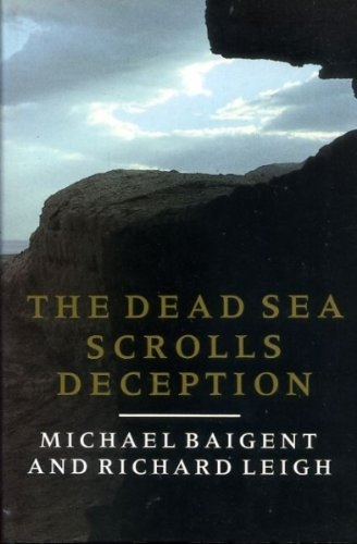The Dead Sea Scrolls Deception (Used)