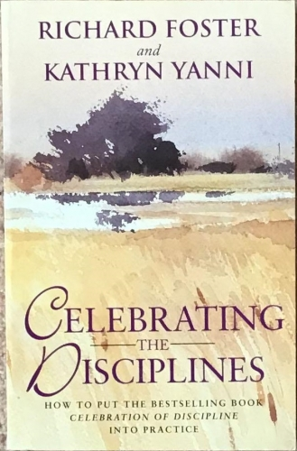 Celebrating the Disciplines (Used)