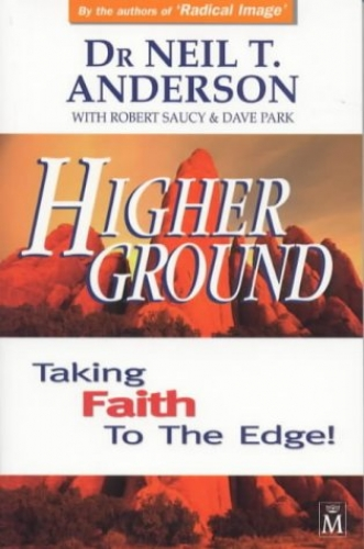 Higher Ground Taking Faith to the Edge (Used)