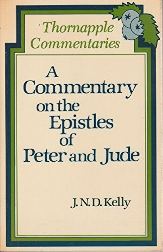 A Commentary on the Epistles of Peter and Jude (Used)