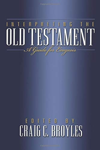 Interpreting the Old Testament A Guide for Exegesis (Used)
