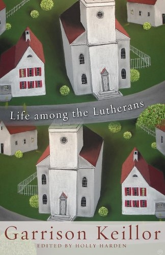 Life Among the Lutherans (Used)