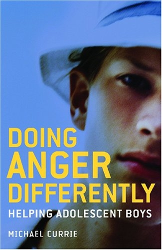 Doing Anger Differently Helping Adolscent Boys (Used)