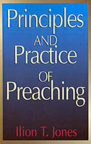 Principles and Practice of Preaching (Used)