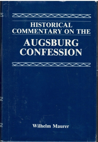 Historical Commentary on the Augsburg Confession (Used)