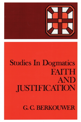 Faith and Justification (Used)