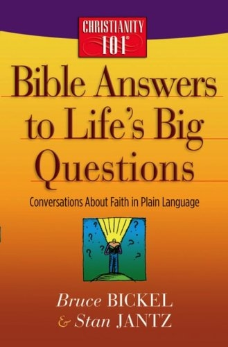 Bible Answers to Life's Big Questions. (Used)