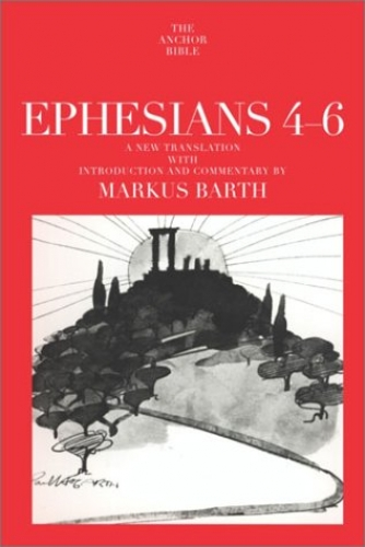 Ephesians 4-6 The Anchor Bible (Used)