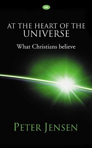 At the Heart of the Universe What Christians Believe (Used)