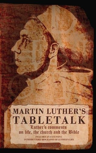 Martin Luther's Table Talk (Used)