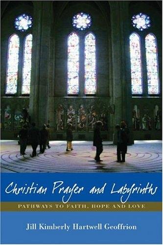 Christian Prayer and Labyrinths (Used)