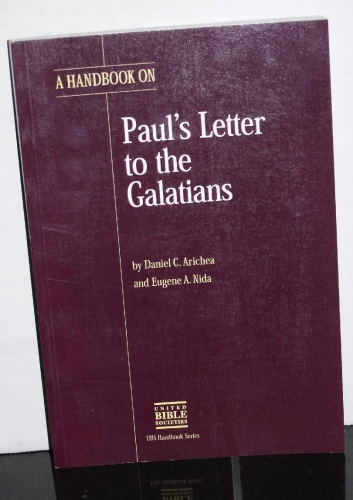 A Translators Handbook on Paul's Letter to the Galatians (Used)