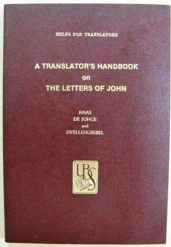 A Translators Handbook on The Letters of John (Used)