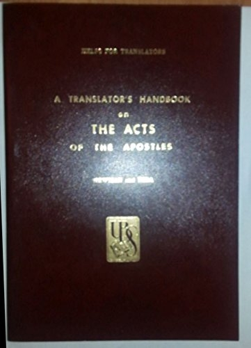 A Translators Handbook on The Acts of the Apostles (Used)