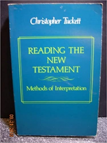 Reading the New Testament  Methods of Interpretation (Used)