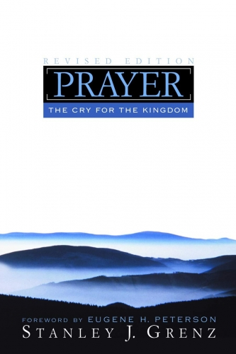 Prayer The Cry for the Kingdom Revised Edition (Used)